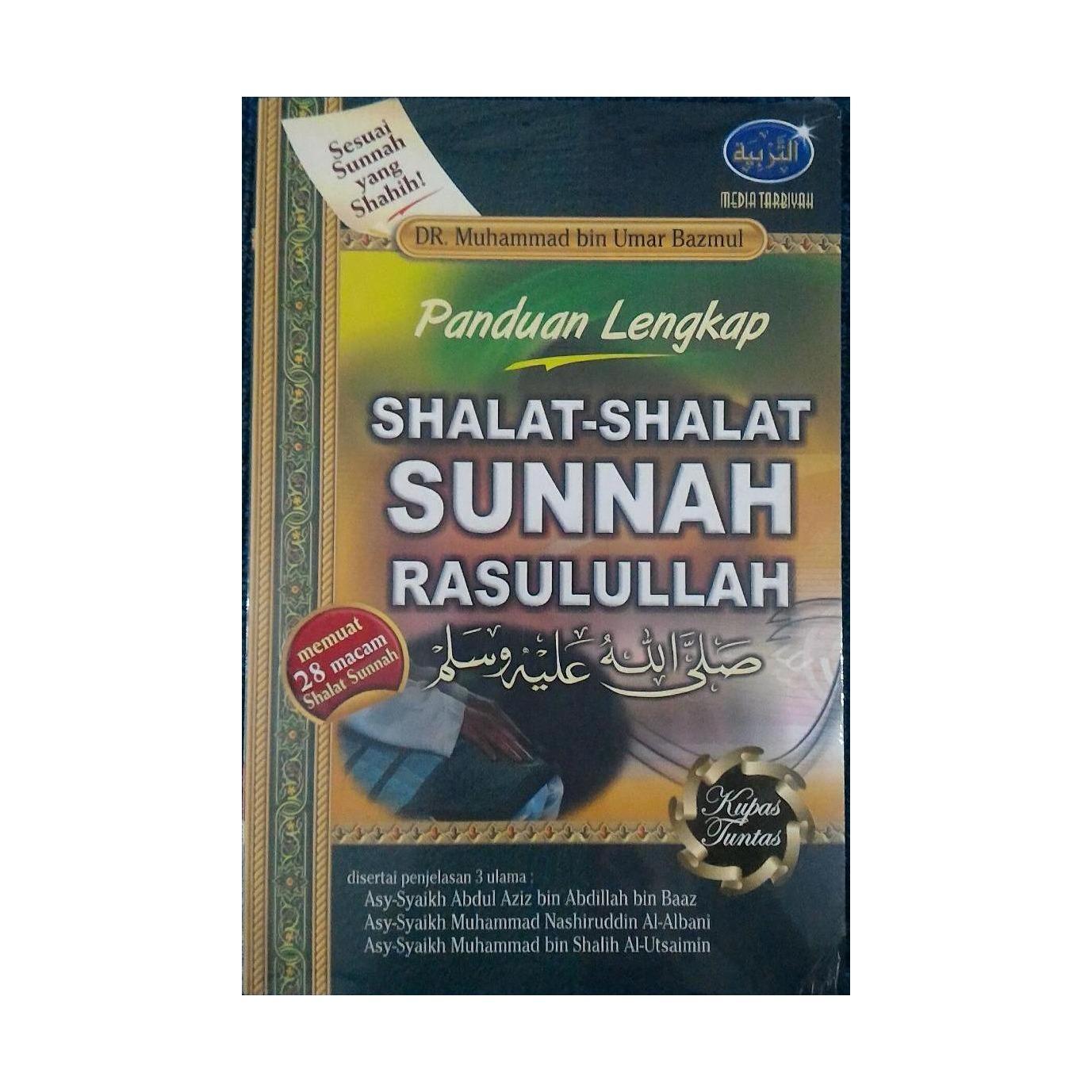 Panduan Lengkap Shalat-Shalat Sunnah Rasulullah