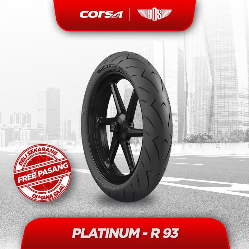 Ban Motor Corsa Platinum R93 FRONT/REAR - 110/70-17 - TUBELESS GRATIS JASA PASANG