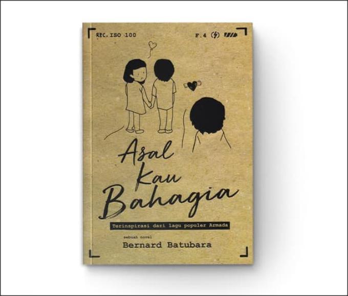 Asal Kau Bahagia - Bernard Batubara