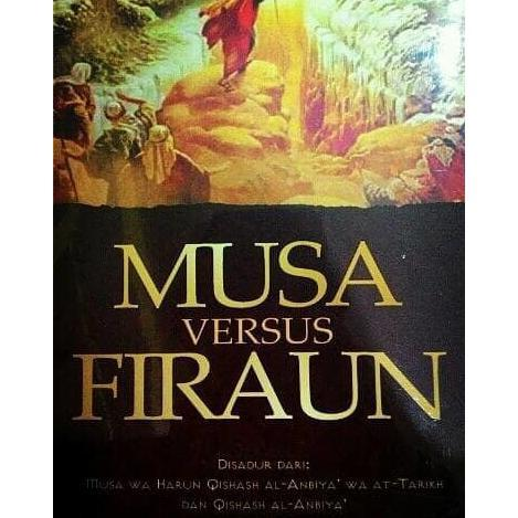 Musa Versus Firaun - Musa Waharun Dkk By Metro Bookstore Malang.