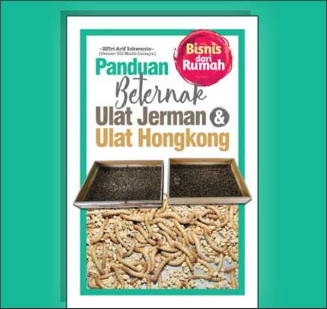 Panduan Beternak Ulet Jerman & Ulat Hongkong By Sebelah_toko.