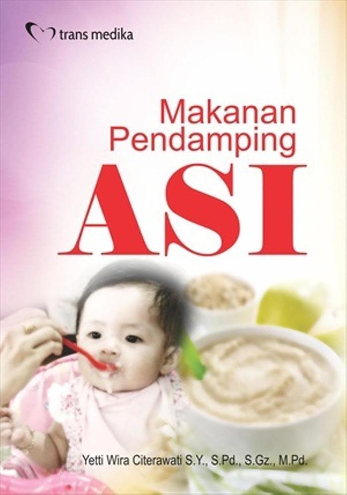 Makanan Pendamping ASI - Yetti Wira Citerawati S.Y.- S.Pd.- S.Gz.-