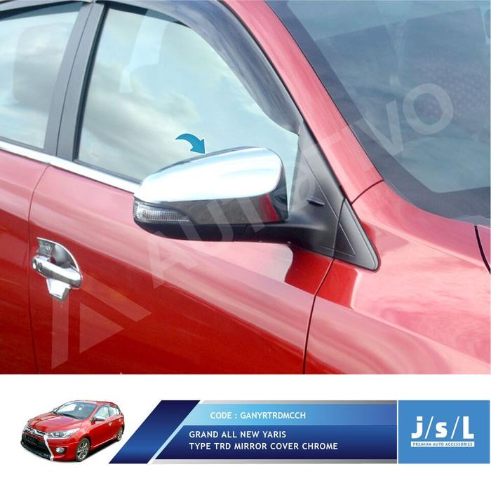 Cover Spion Jsl Chrome All New Yaris Tipe Trd Mirror Cover Chrome By Mapshop.