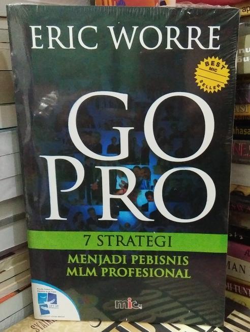 Buku Go Pro 7 Strategi Menjadi Pebisnis Mlm Profesional Eric Worre