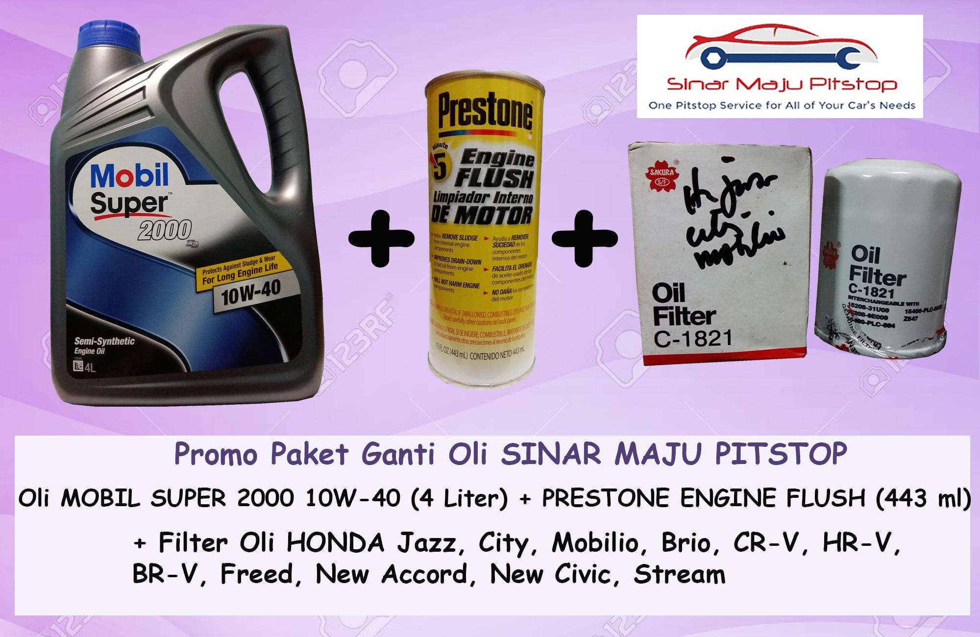 Promo Paket Ganti Oli MOBIL SUPER 2000 10W-40 API SN 4 LITER & Prestone Engine Flush & Filter Oli HONDA ALL NEW JAZZ RS ORIGINAL