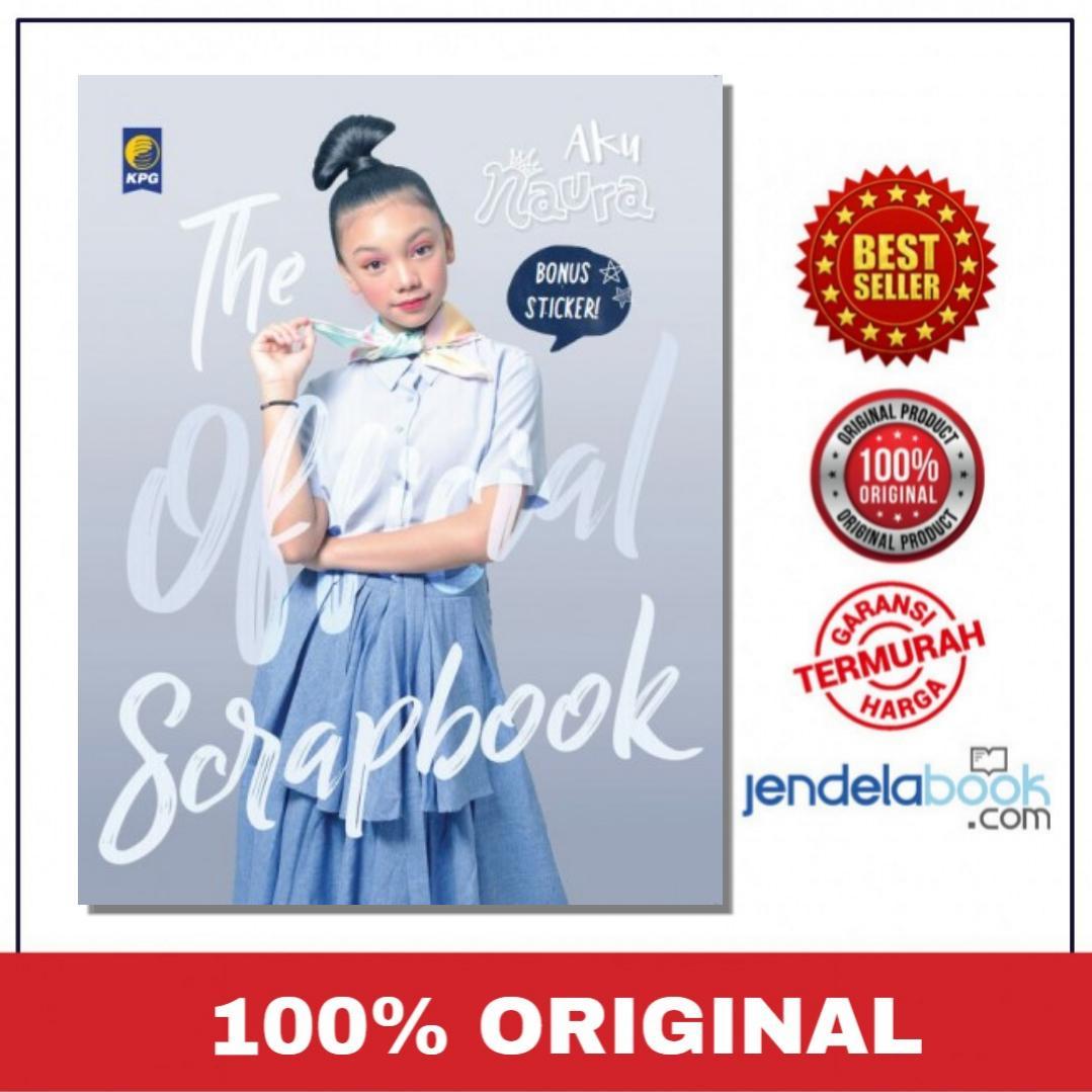 Aku Naura Best Seller Referensi Daftar Harga Terbaru Indonesia Maktutut The Official Scrapbook Bonus Stiker