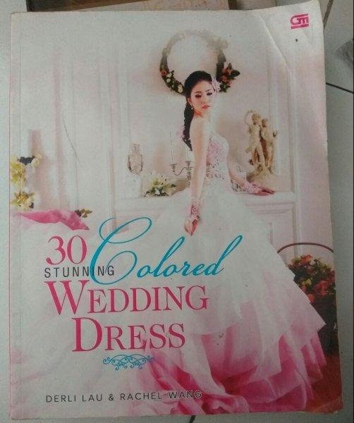 Inspirasi 30 Stunning Colored Wedding Dress