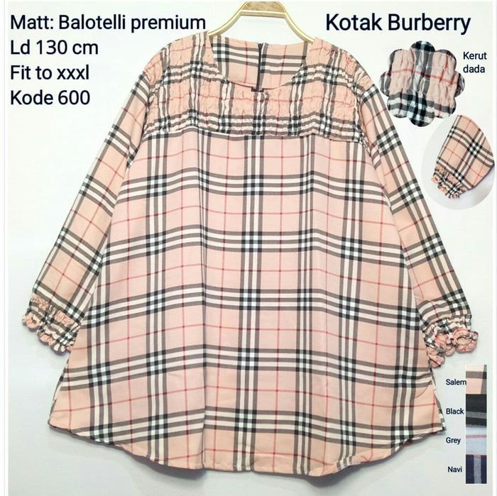 Blouse Jumbo Kode 600 3XL Baju Atasan Wanita Big Size Burberry