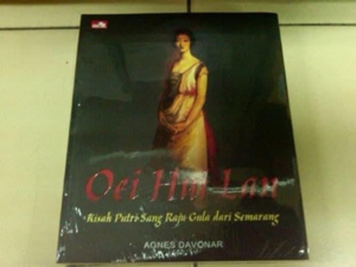 Oei Hui Lan - Kisah Putri Sang Raja Gula Dari Semarang - Agnes Davona