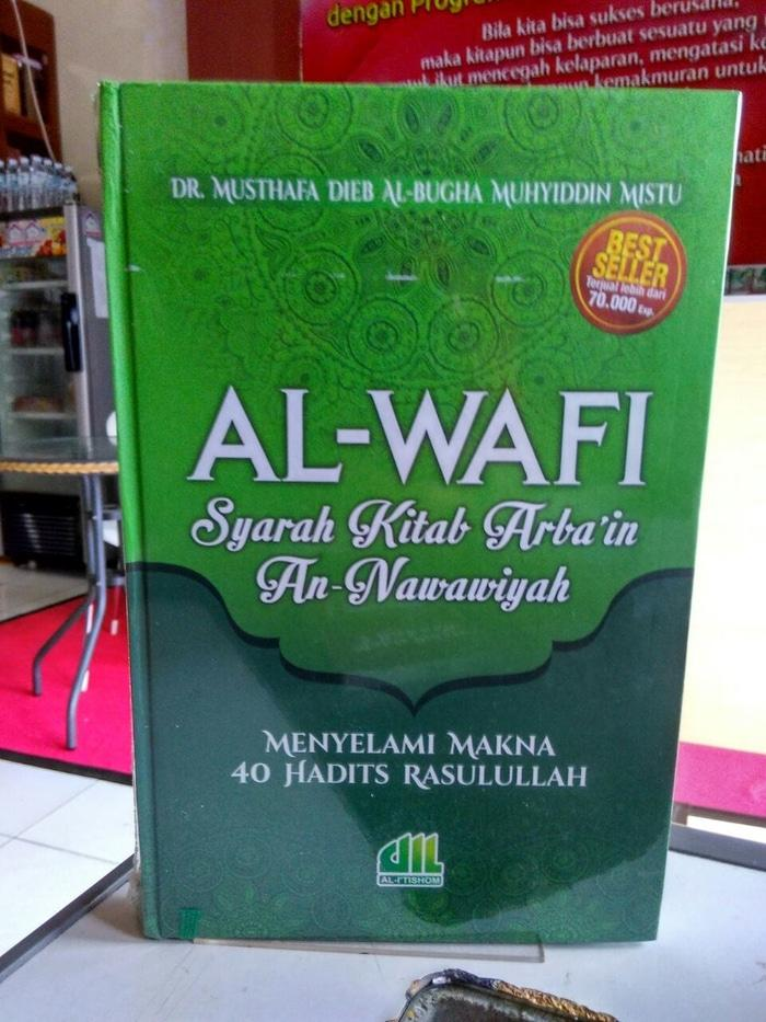 Best Seller - New Cover ' Al - Wafi Syarah Kitab Arba'In - ready stock