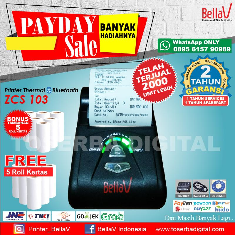 Printer Bluetooth Thermal BellaV ZCS 103 Support Paytren Fastpay iReap + 5 Roll Kertas