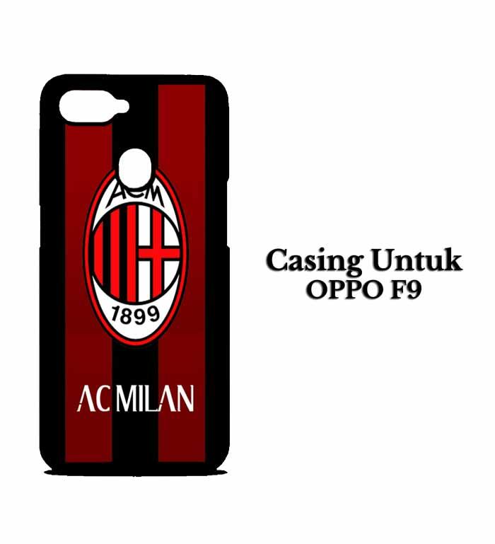 Casing OPPO F9 ac milan ac Hardcase Custom Case Se7en Stores