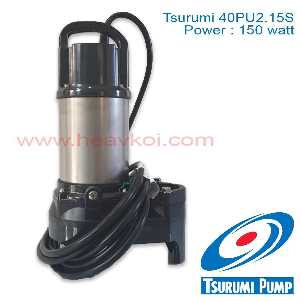 tsurumi 40PU2.15S submersible pump / pompa air celup