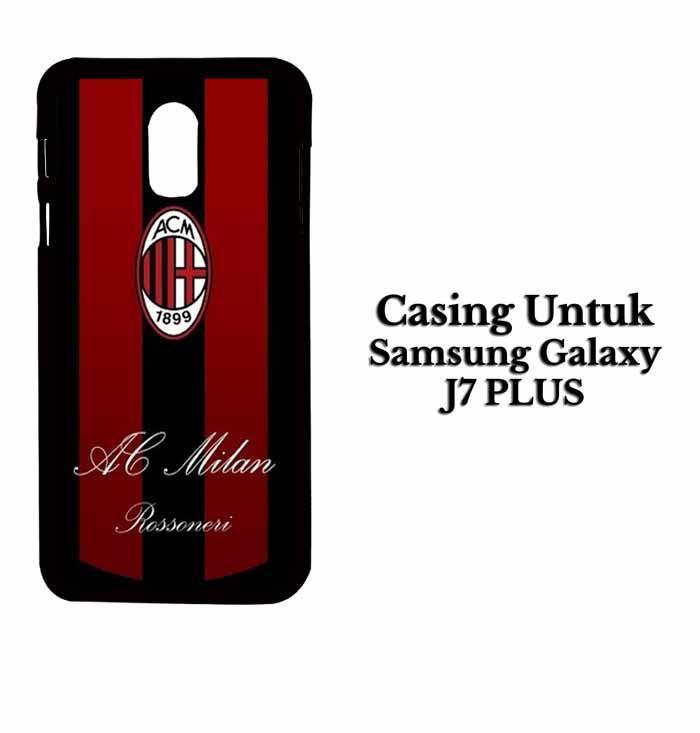 Casing SAMSUNG J7 PLUS ac milan 3 (2) Hardcase Custom Case Se7enstores