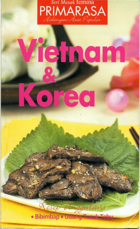 Seri Masak Primarasa Hidangan Asia Populer Vietnam Dan Korea By Feminagroup.