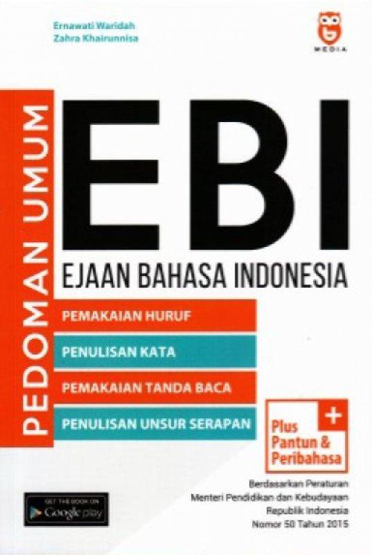 Pedoman Umum Ebi (ejaan Bahasa Indonesia) By Sebelah_toko.