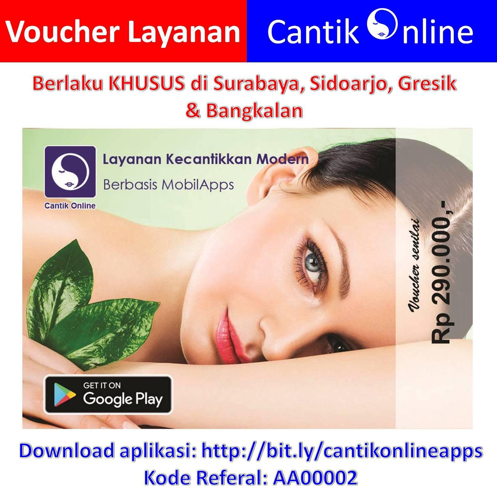 Voucher Terapi Cantik Online / Paket Reguler khusus Surabaya, Sidoarjo, Gresik & Bangkalan