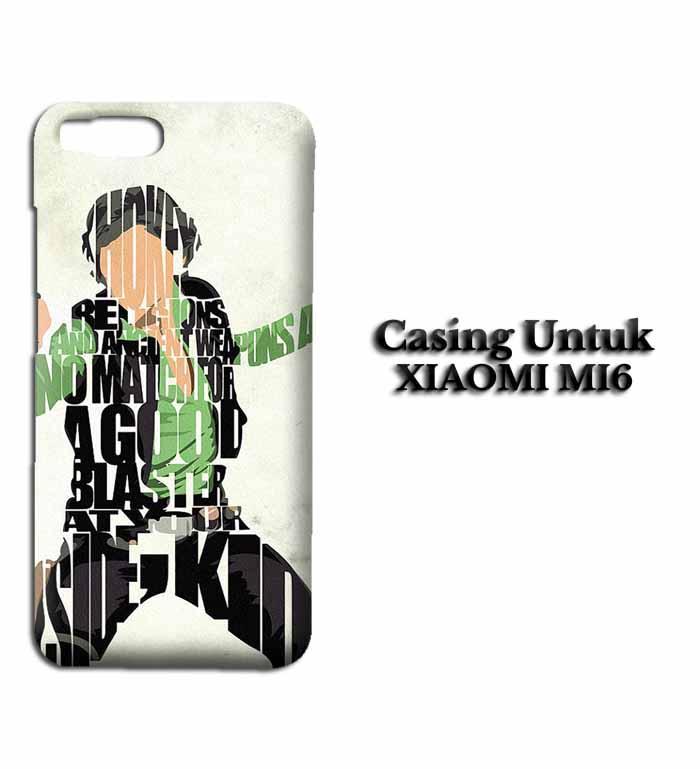 Casing XIAOMI Mi 6 Han Solo Typography Hardcase Custom Case Se7enstores