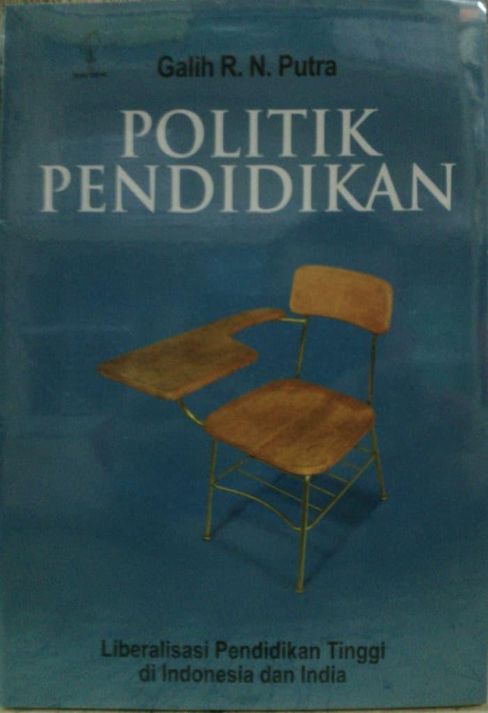 Buy & Sell Cheapest POLITIK PENDIDIKAN BY Best Quality Product Deals - Indonesian Store