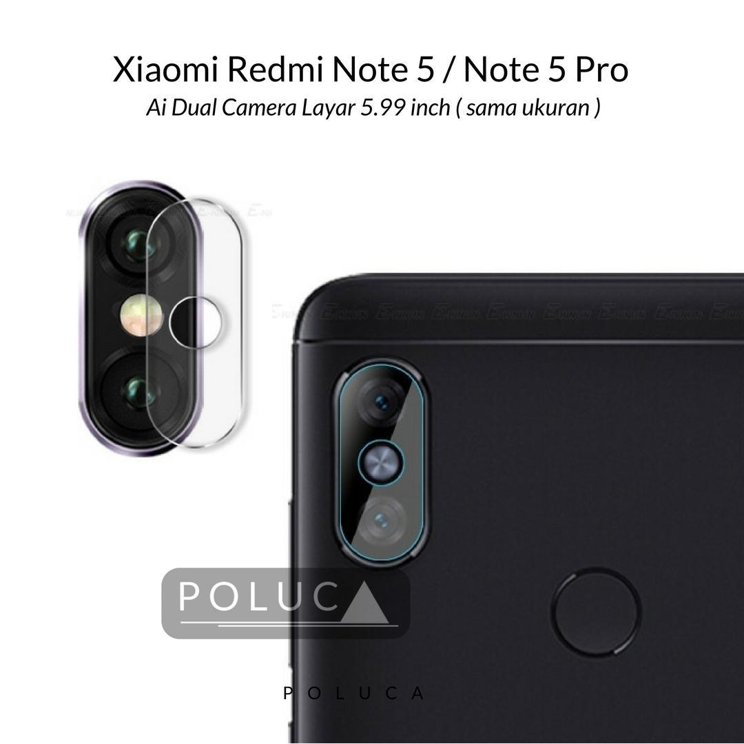 Poluca Tempered Glass Screen Protetor Camera Anti Gores Kamera Xiaomi Redmi Note 5, Redmi Note