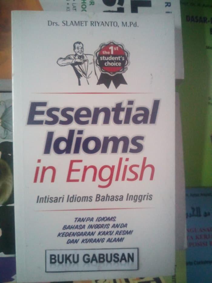Paling Murah - Buku Essential Idioms In English - Dr . Slamet Riyanto - Sp - ready stock