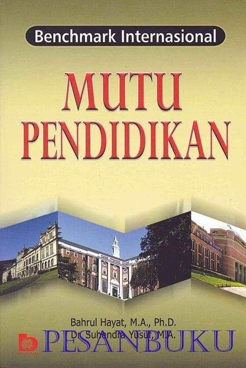 Best Seller - Buku Mutu Pendidikan Benchmark Internasional - ready stock