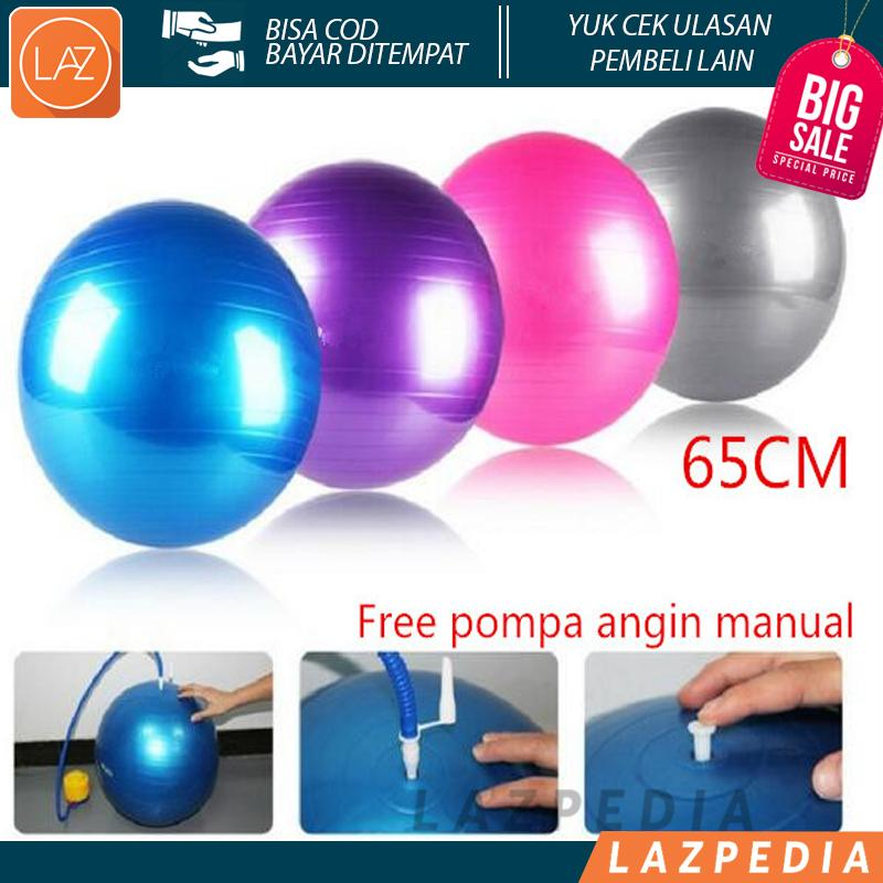 Laz COD - Gym Ball Size 65cm Bola Fitness Yoga Ball BONUS Pompa Angin Sit Up Dengan Bola Ini Sehing