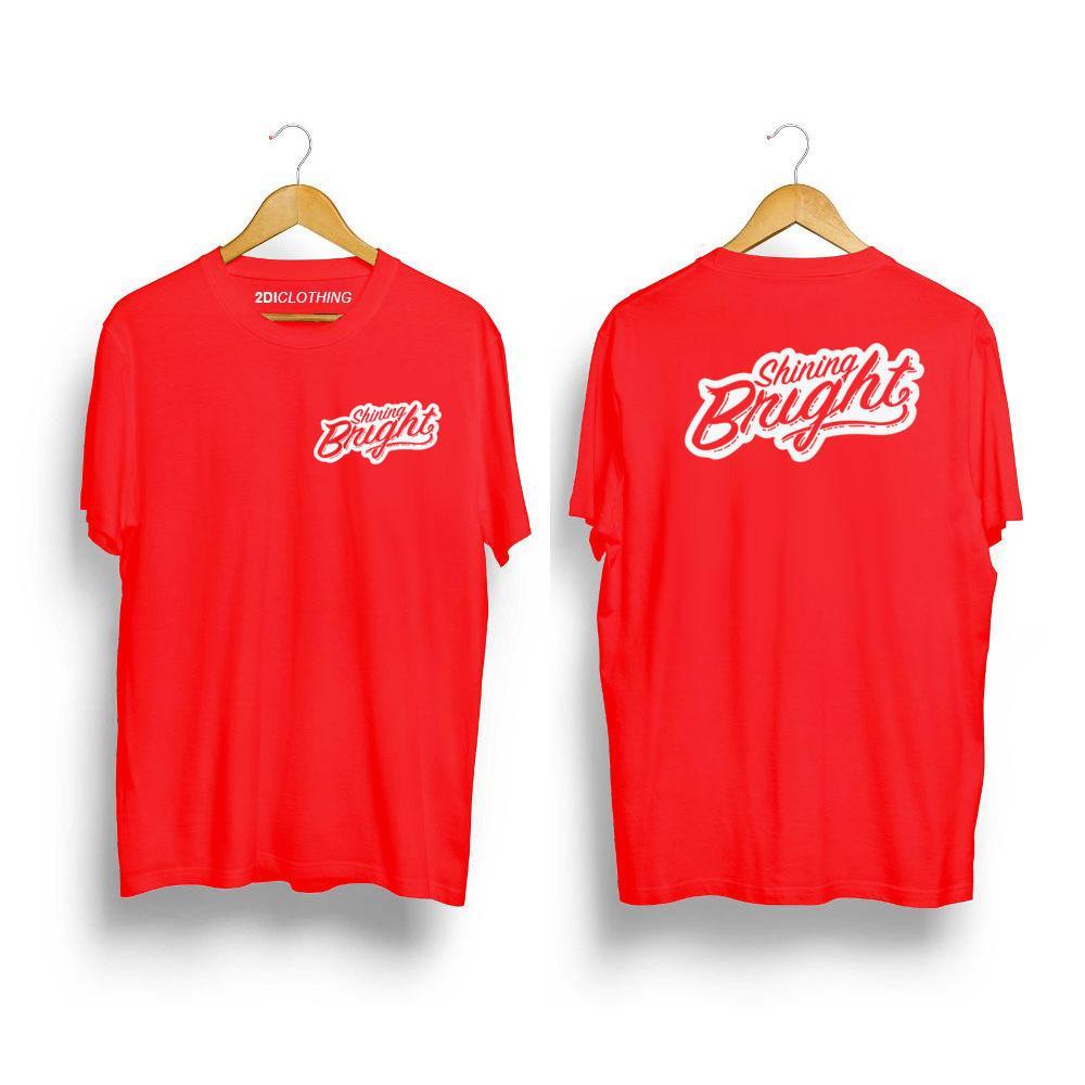 Kaos Distro Shining Bright - Tshirt Shining Bright - Premium Catton Warna Hitam - Putih - Merah - Navy - Marun