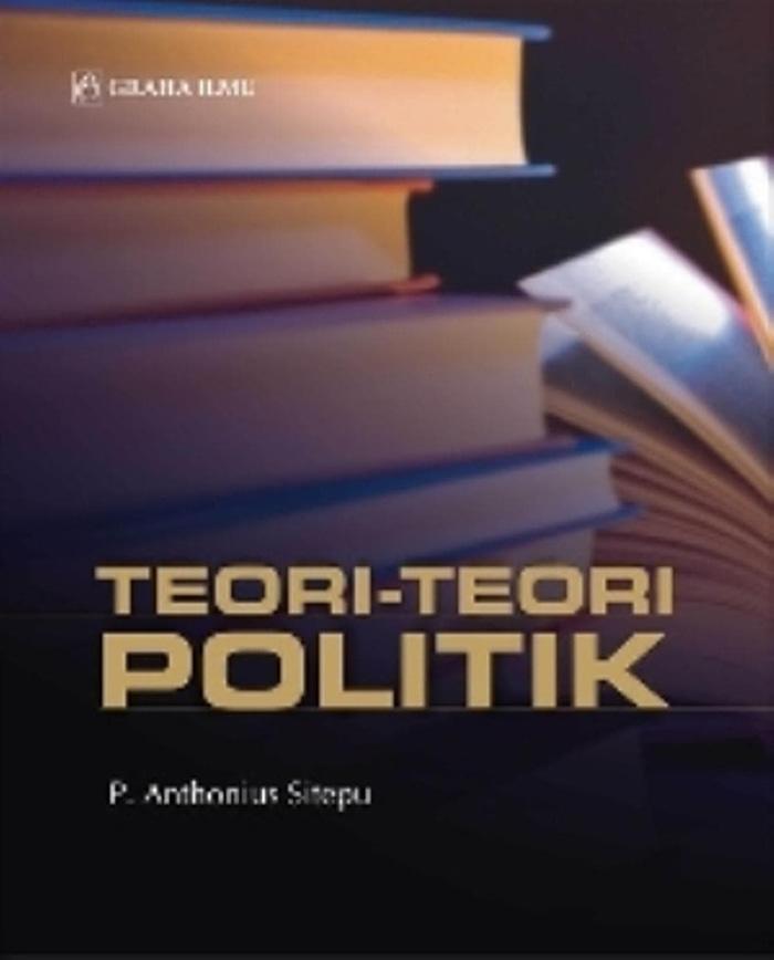 Teori-Teori Politik (P. Anthonius Sitepu) - Graha Ilmu Promo