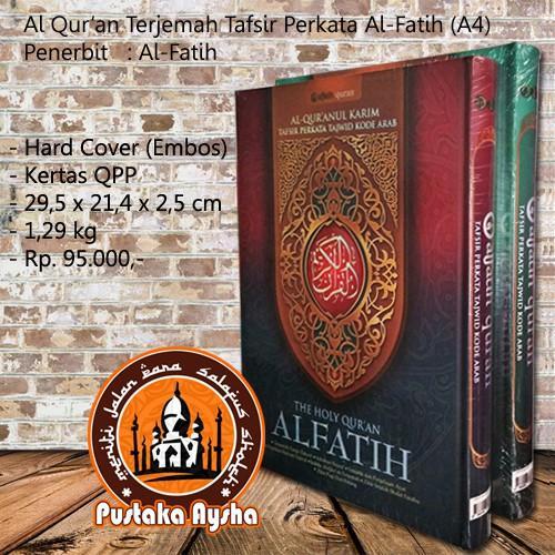 Al Quran Al Fatih Terjemah Tafsir Perkata A4 - Al Fatih - Pustaka Aysha