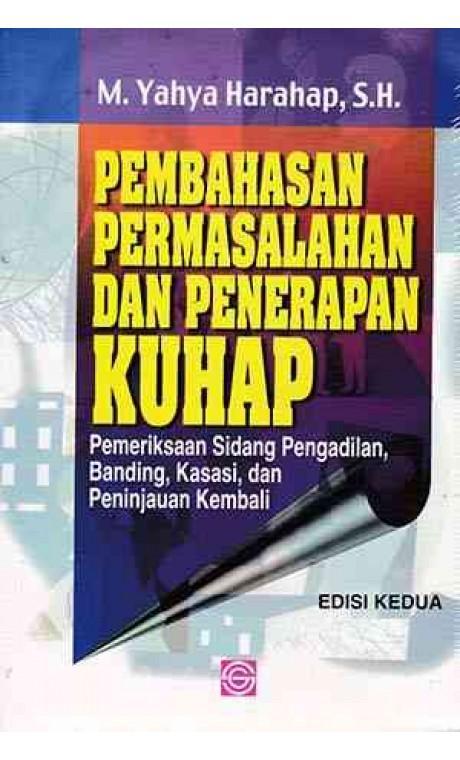 Buku Pembahasan Masalah dan Penerapan KUHAP: Pemeriksaan Sidang Pengadilan, Banding, dan PK -