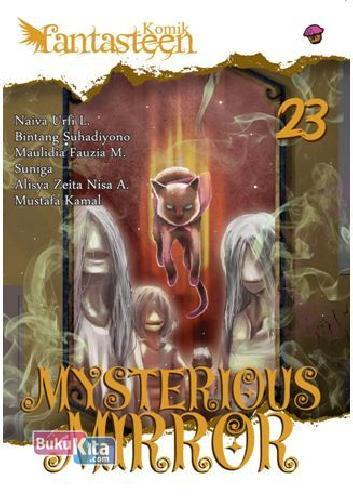 Komik Fantasteen 23 : Mysterious Mirror