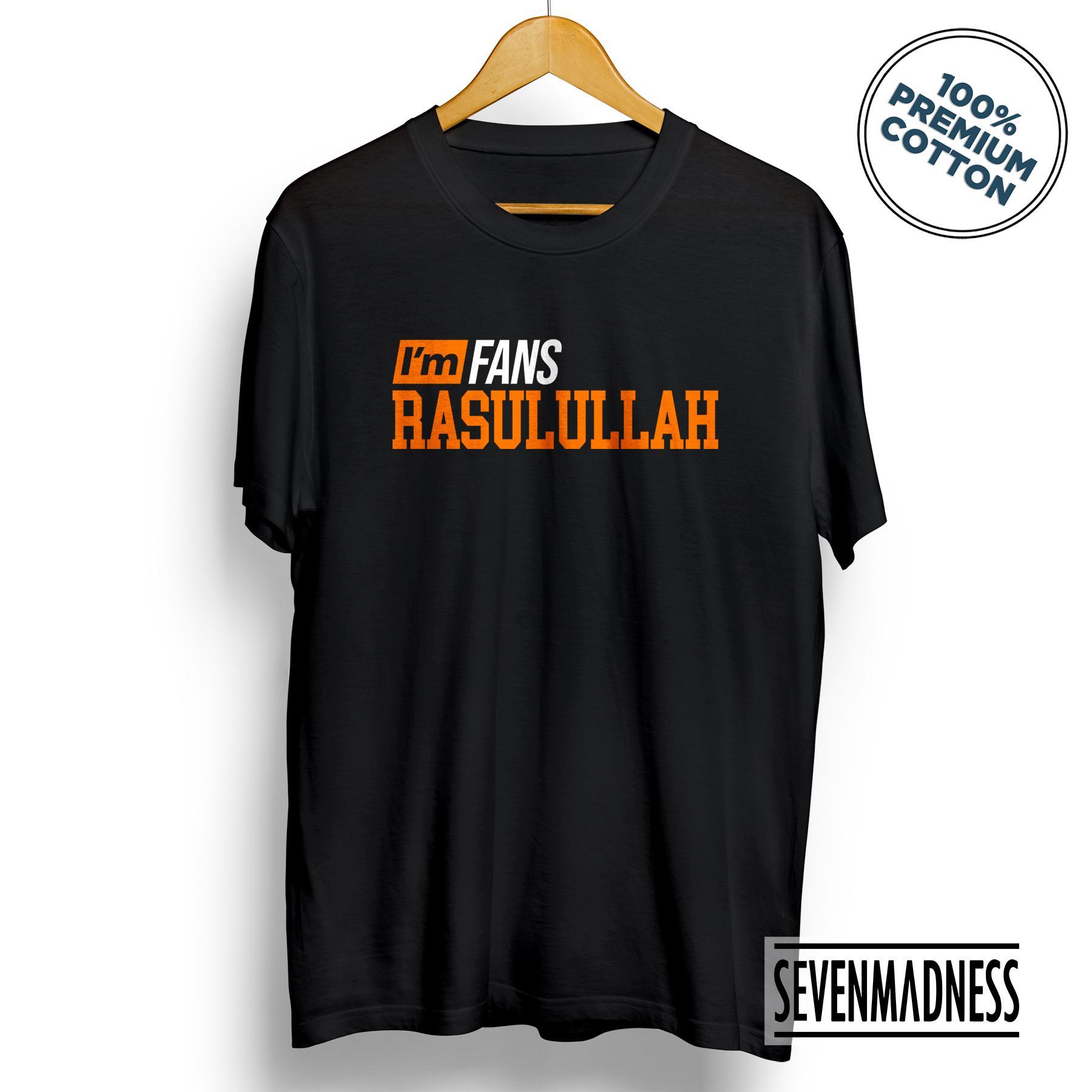 Kaos Distro Pria / Wanita Dakwah Islam Muslim - Iam Fans Rasulullah