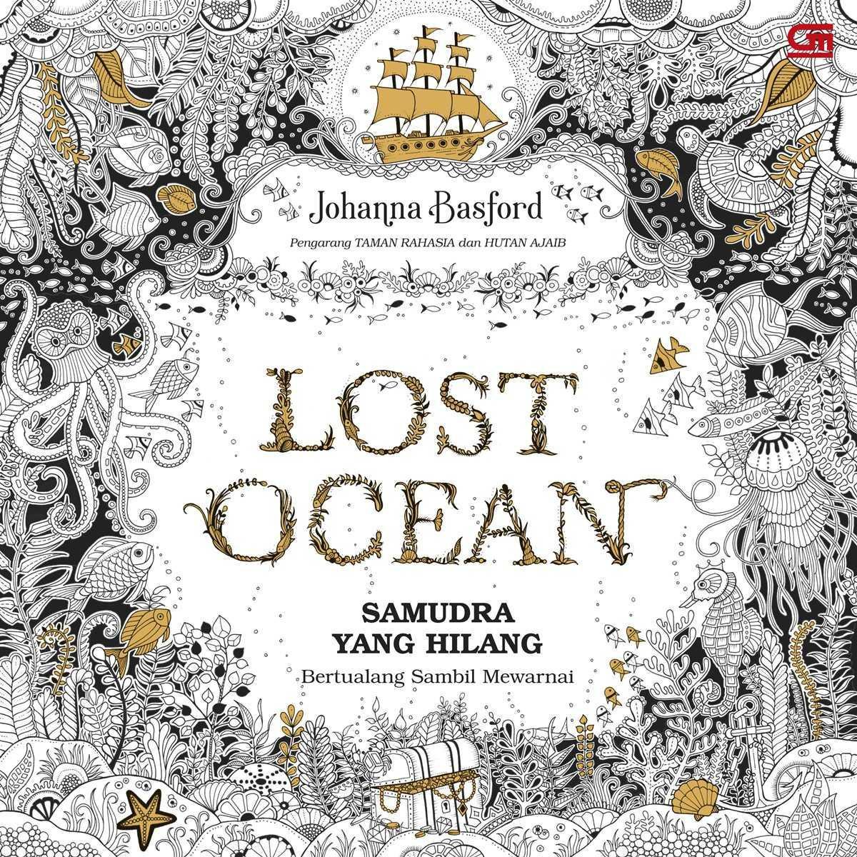 Art Therapy: Samudera Yang Hilang (Lost Ocean)-Buku Mewarnai, Gramedia |