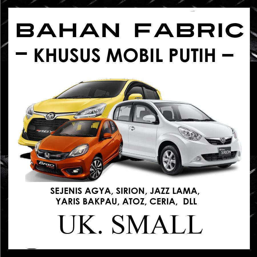 Cover Mobil ANTI LUNTUR Khusus Mobil Putih Agya, Brio, Karimun, Ayla, Nissan March, Sirion, Splash / Sarung Khusus Mobil Putih