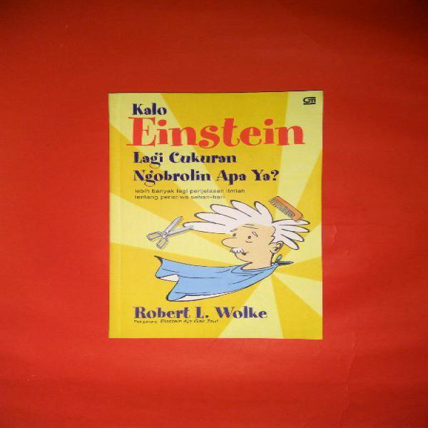 buku kalo Einstein lagi cukuran ngobrolin apa ya