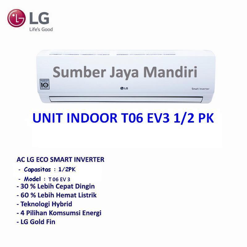 Ac LG Split Inverter T06EV - 1/2PK - Putih Khusus Jakarta