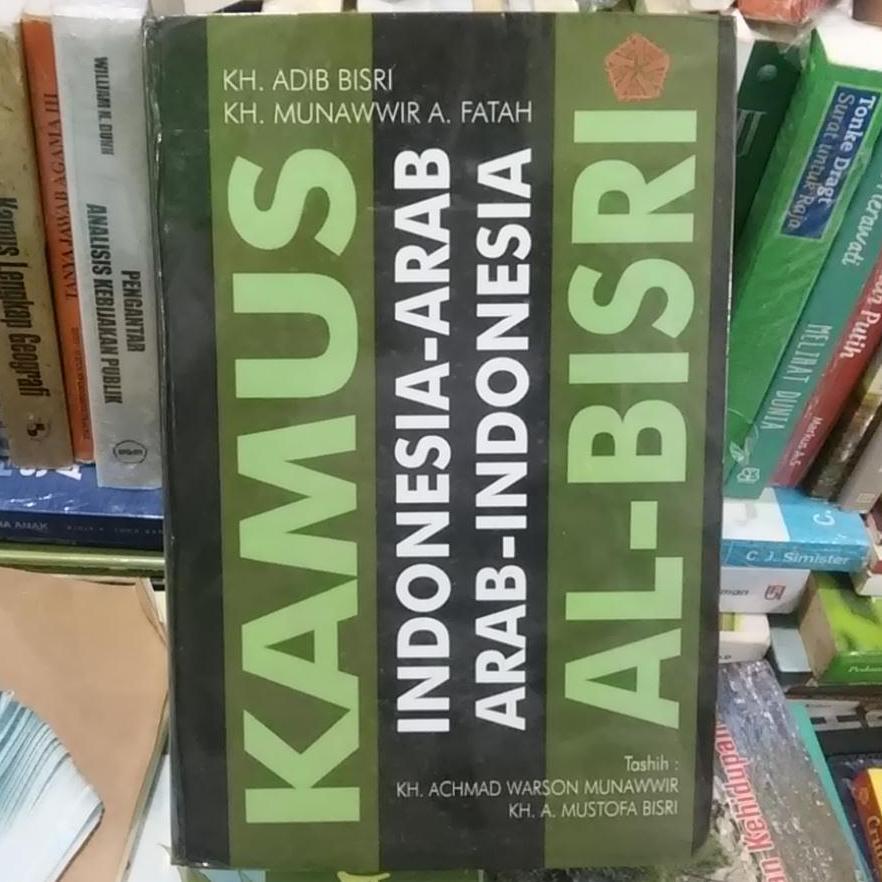 Kamus Indonesia-Arab, Arab-Indonesia Al-Bisri - KH. Adib Bisri