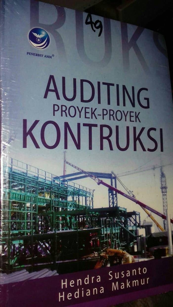 Auditing Proyek Proyek Konstruksi. Penerbit Andi Yogyakarta
