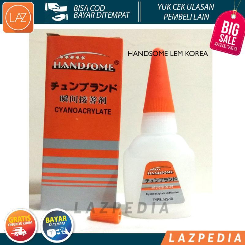 Laz COD - Lem Korea Handsome Cyanoacrylate / Lem Cair Serbaguna - Lazpedia A470