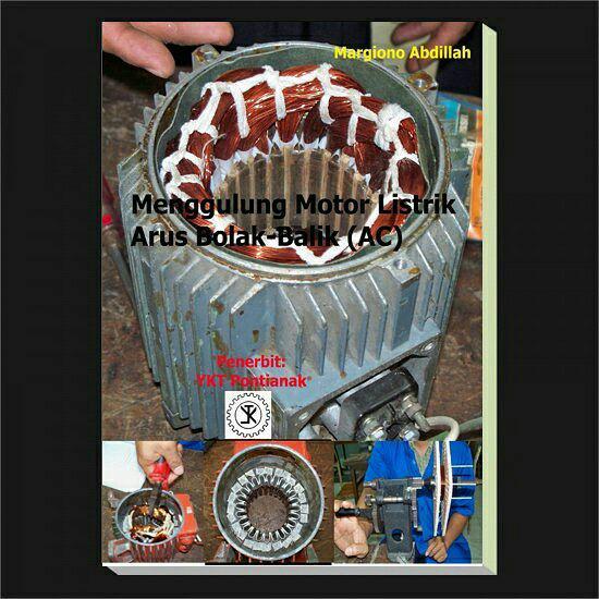 Buku Menggulung Motor Listrik Arus Bolak-Balik By Listron Surya Teknik.
