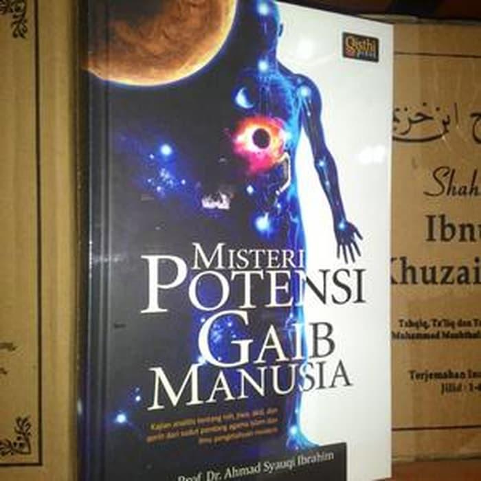 Baru! Buku Misteri Potensi Gaib Manusia By Prof. Dr. Ahmad Syauqi Ibrahim - ready stock