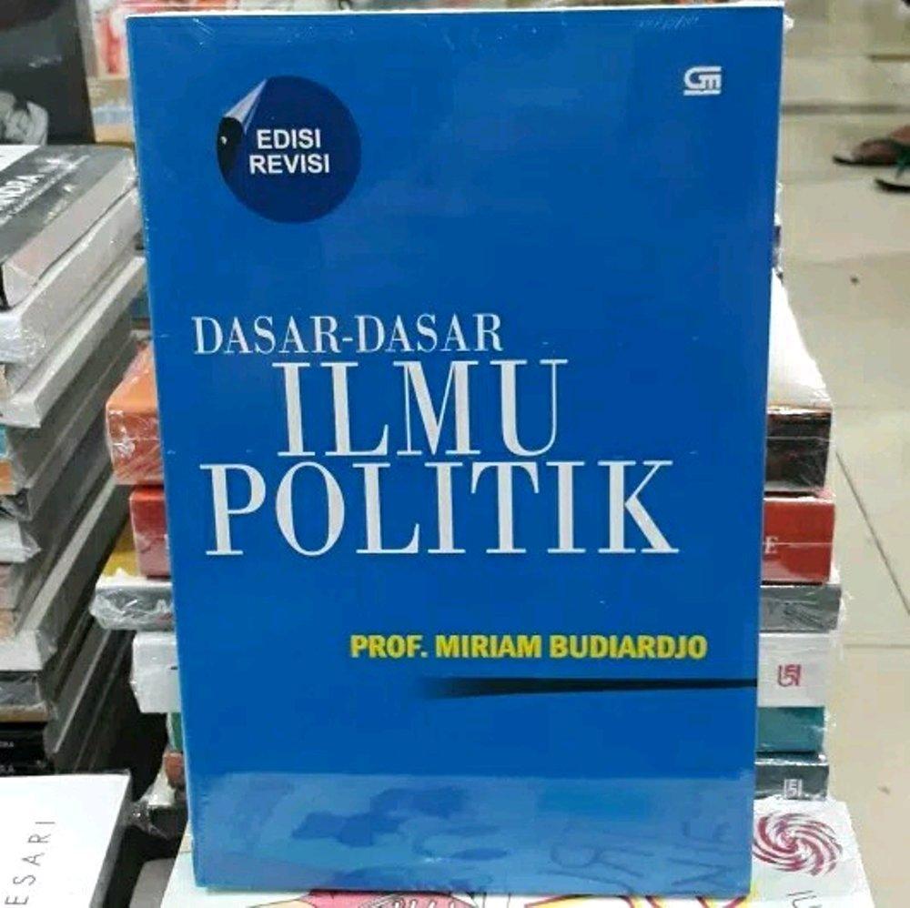 BUKU DASAR-DASAR ILMU POLITIK edisi revisi - MARIAM BUDIARSO