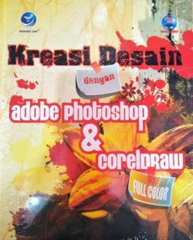 Pencarian Termurah Kreasi Desain dengan Adobe Photoshop dan Coreldraw sale - Hanya Rp121.763