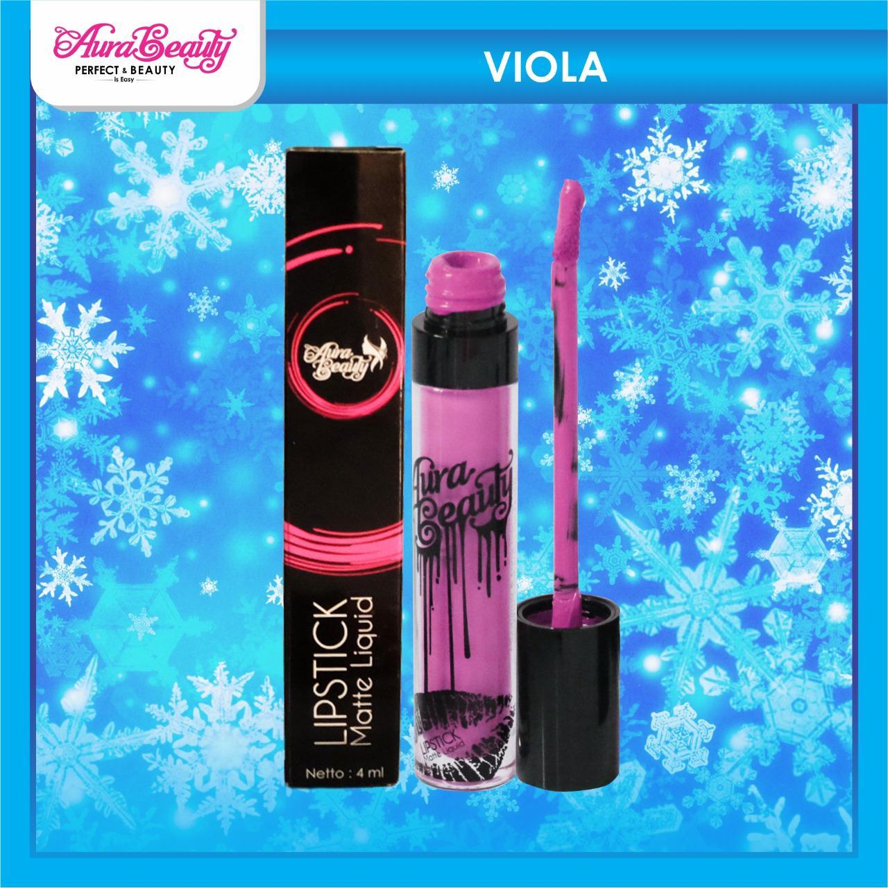 STOK TERBATAS!!! AURA BEAUTY LIPMATTE Viola Tekstur Creamy Liquid Waterproof Tahan Lama GARANSI BPOM Tekstur Lembut  Ringan Dibibir - Liptint - Lipstick - Colour Matte - Limited Edition - Make up - Make Up Bibir