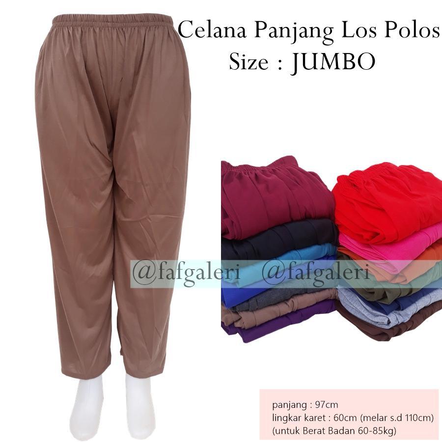 FAF Celana Panjang Los JUMBO - Grosir Celana Panjang Wanita Dewasa Anak  Remaja Celana Dalam Gamis ebedae27c5