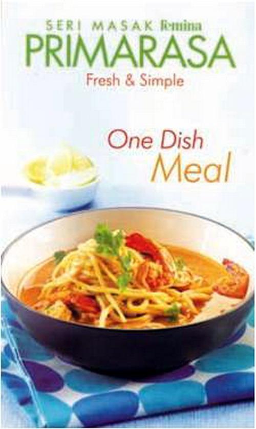 Seri Masak Femina Primarasa Fresh & Simple One Dish Meal