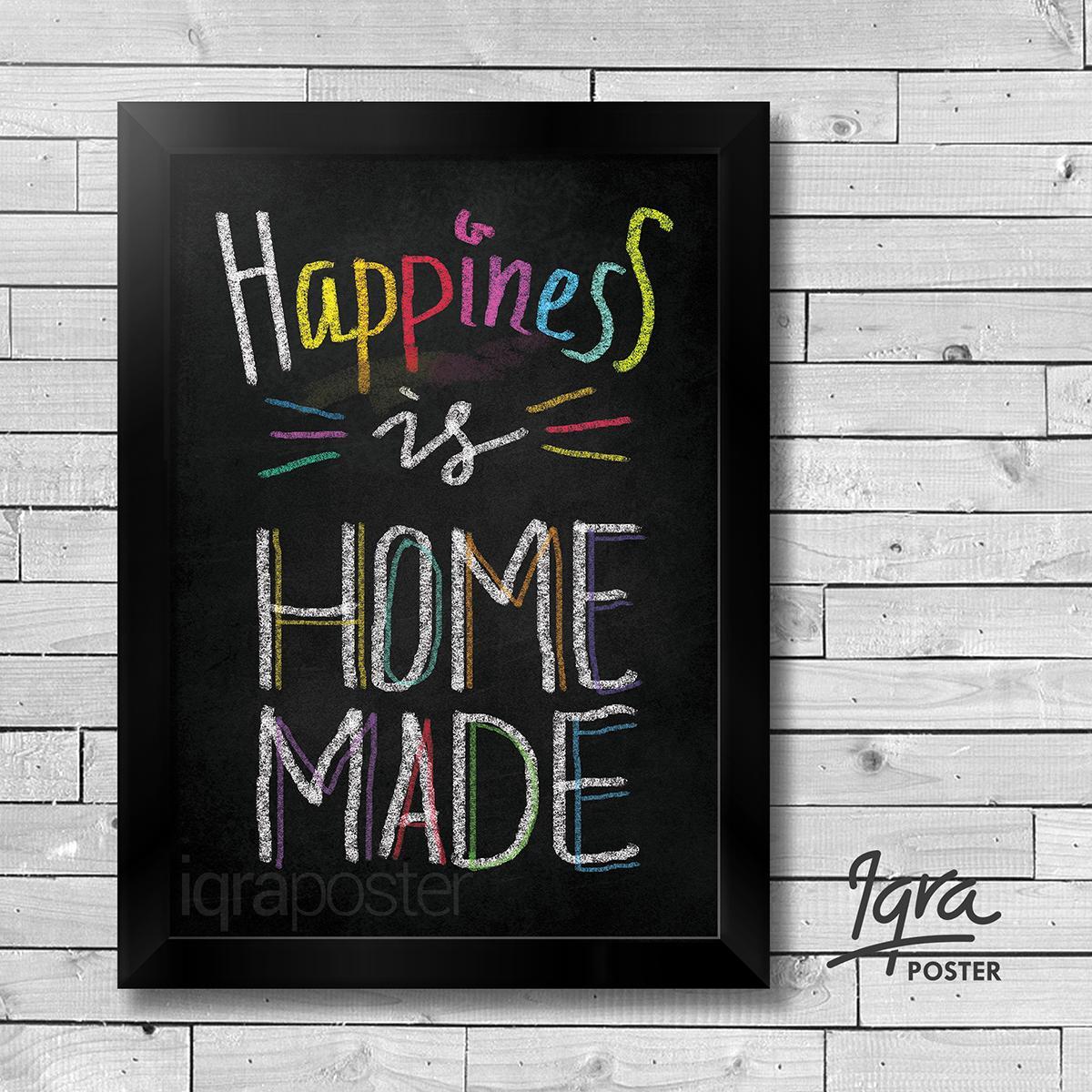 Poster Motivasi Keluarga- Happiness Is Homemade- Hiasan Dinding Bingkai Pigura A4