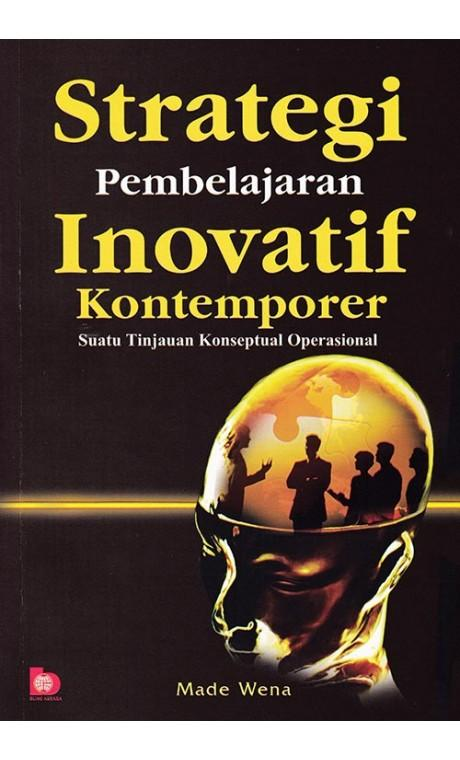 Buku Strategi Pembelajaran Inovatif Kontemporer - Made Wena