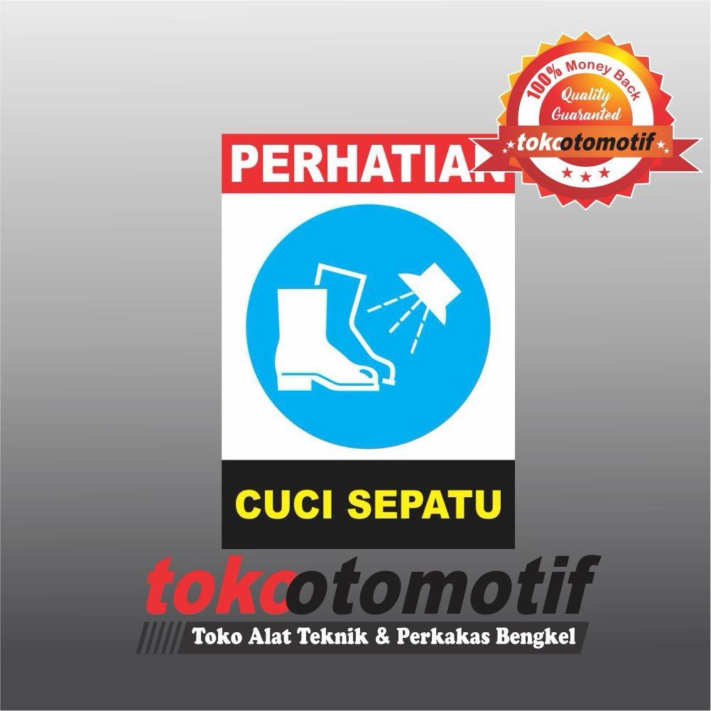 Sticker Safety Sign K3 Cuci Sepatu